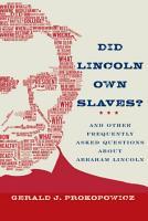 Did Lincoln Own Slaves  PDF