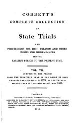 Cobbett S Complete Collection Of State Trials And Proceedings For High Treason And Other Crimes And Misdemeanors From The Earliest Period To The Present Time Book PDF