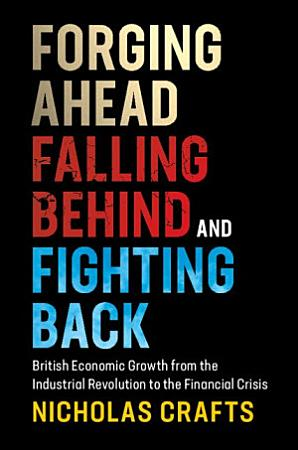 Forging Ahead  Falling Behind and Fighting Back PDF