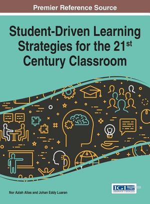 Student Driven Learning Strategies for the 21st Century Classroom PDF