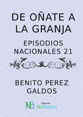 De Oñate a La Granja: Episodios Nacionales 21
