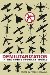 Demilitarization in the Contemporary World