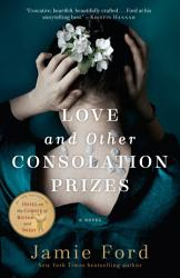 Love And Other Consolation Prizes PDF