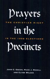 Prayers in the Precincts: The Christian Right in the 1998 Elections