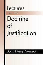 Lectures on the Doctrine of Justification: Third Edition
