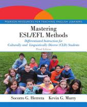 Mastering ESL/EFL Methods: Differentiated Instruction for Culturally and Linguistically Diverse (CLD) Students, Edition 3