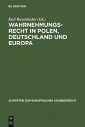 Wahrnehmungsrecht in Polen, Deutschland und Europa: INTERGU-Tagung 2005