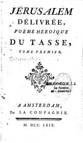 La Jérusalem délivrée de Torquato Tasso, trad. par Mirabaud