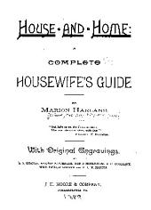 House and Home: A Complete Housewife's Guide