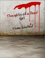 Thoughts of a Dead Girl  A Summer School Novel PDF