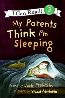 My Parents Think I m Sleeping