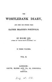 The Wortlebank diary, by Holme Lee