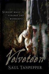 Velveteen: A GAMELAND Novelette