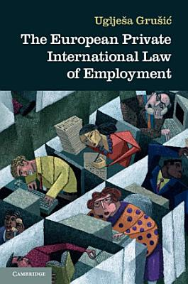 The European Private International Law of Employment PDF