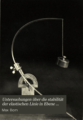 Untersuchungen über die Stabilität der elastischen Linie in Ebene und Raum: unter verschiedenen Grenzbedingungen
