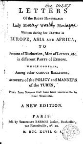 Letters Written During Her Travels in Europe, Asia and Africa