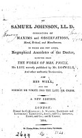 The beauties of Samuel Johnson  maxims and observations  To which are now added  biographical anecdotes of the doctor  his life   c    PDF