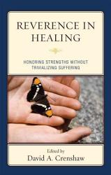 Reverence In Healing Book PDF