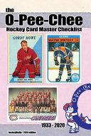 The O-Pee-Chee Hockey Card Master Checklist 2020