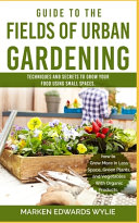 Guide To The Fields Of Urban Gardening
