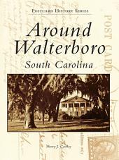 Around Walterboro, South Carolina