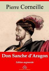 Don Sanche d'Aragon: Nouvelle édition augmentée