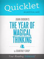 Quicklet on The Year of Magical Thinking by Joan Didion