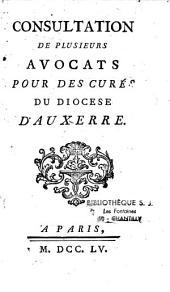 Consultation de plusieurs avocats pour des curés du diocese d'Auxerre