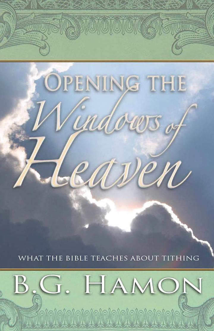 Opening the Windows of Heaven