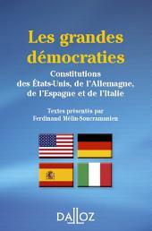 Les grandes démocraties. Constitutions des États-Unis, de l'Allemagne, de l'Espagne et de l'Italie