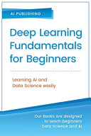 Deep Learning Fundamentals for Beginners PDF