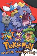 Pokémon Coloring Book For Kids Vol. 5: Evolutions, Baby, Mega Pokémon Types!
