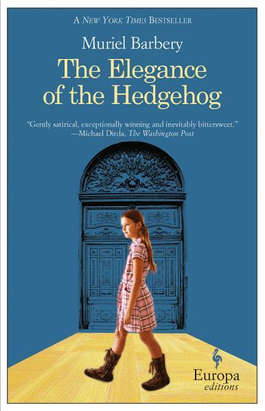 Download The Elegance of the Hedgehog Book