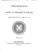 Proceedings of the Society of Antiquaries of Scotland: Volume 2