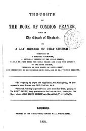 Thoughts on the Book of common prayer, used in the Church of England, by a lay member of that Church