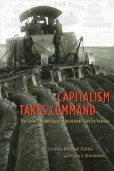 Capitalism Takes Command Book PDF