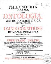 Philosophia prima, sive ontologia methodo scientifica pertractata, qua omni cognitionis humanae principia continentur