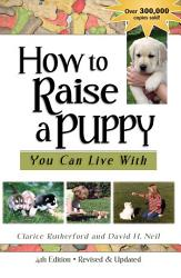 How To Raise A Puppy You Can Live With 4th Edition Revised Updated Book PDF