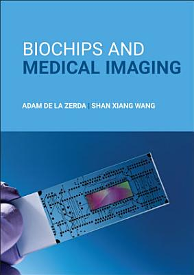 Biochips and Medical Imaging PDF