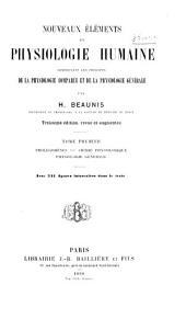 Nouveaux éléments de physiologie humaine: comprenant les principes de la physiologie comparée et de la physiologie générale