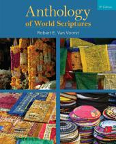 Anthology of World Scriptures: Edition 9