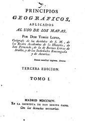 Principios geográficos aplicados al uso de los mapas: tomo I[-II], Volumen 1