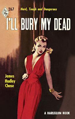 I ll Bury My Dead