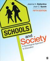 Schools and Society  A Sociological Approach to Education PDF
