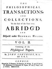 The Philosophical Transactions ... Abridged ...: Volume 2