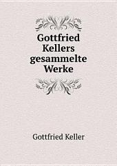 Gottfried Kellers gesammelte Werke: Band 8