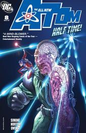The All New Atom (2006-) #8