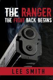 The Ranger: The Fight Back Begins: The Fight Back Begins