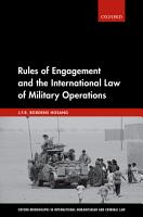 Rules of Engagement and the International Law of Military Operations PDF