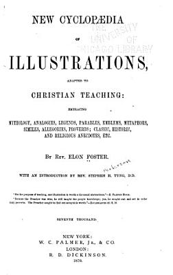 New Cyclopaedia of Illustrations Adapted to Christian Teaching PDF